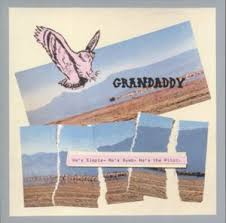 Grandaddy - Road My Bike To My Stepsister's Wedding