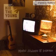 Kill The Young - Proud Sponsors Of Boredom