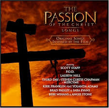 Soundtracks - The Passion Of The Christ: Songs Inspired By