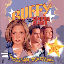Soundtracks - Buffy The Vampire Slayer: Once More, With Feeling