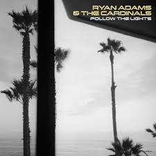 Ryan Adams - Follow The Lights EP