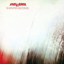 Cure - Seventeen Seconds
