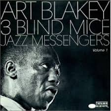art blakey three blind mice