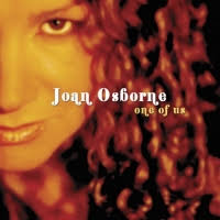 joan osborne one of us