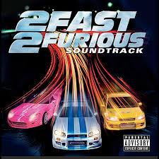 Soundtracks - 2Fast 2Furious