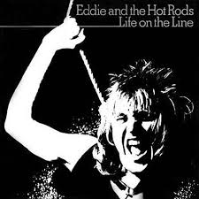 eddie and the hot rods life on the line