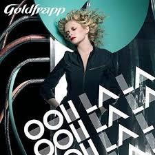goldfrapp ooh la la