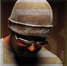 brian mcknight u turn