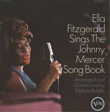 Ella Fitzgerald - Ella Fitzgerald Sings The Johnny Mercer Songbook