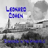 Leonard Cohen - Diamonds In The Mine Field
