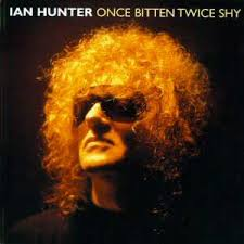 Ian Hunter - Once Bitten Twice Shy (disc 1: Rockers)