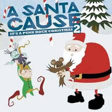 Various Artists - A Santa Cause - It's A Punk Rock Christmas