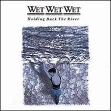 Wet Wet Wet - Hold Back The River