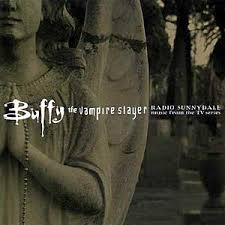 Soundtracks - Buffy The Vampire Slayer: Radio Sunnydale