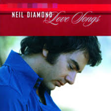 neil diamond love songs