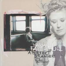 Marianne Faithfull - A Perfect Stranger - The Island Anthology