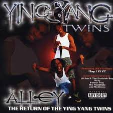 Ying Yang Twins - Alley Return Of The Ying Yang Twins