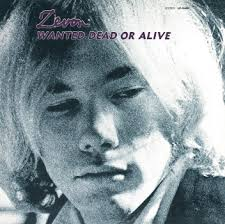 Warren Zevon - Wanted Dead Or Alive
