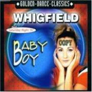 Whigfield - Baby Boy