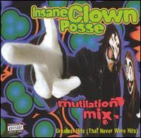 Insane Clown Posse - Mutilation Mix