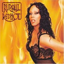 RuPaul - RuPaul Red Hot