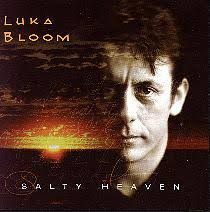 Luka Bloom - Salty Heaven