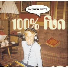 matthew sweet 100 fun