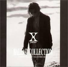 ballad collection x japan