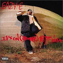 Eazy E - It's On (dr. Dre) 187um Killa