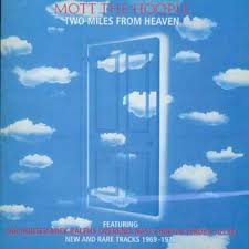 Mott The Hoople - Two Miles From Heaven