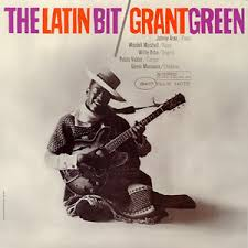 grant green the latin bit