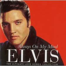 Elvis Presley - Always On My Mind: The Ultimate Love Songs Collection