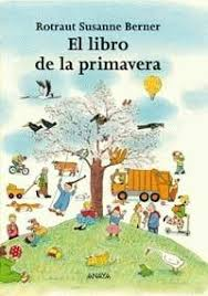 43. &quot;El libro de la primavera&quot; de Rotraut Susanne Berner