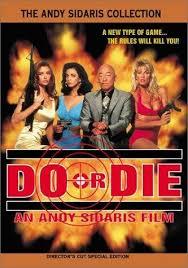 do or die film