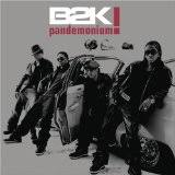 B2K - I Beat You To It