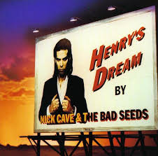 Nick Cave And The Bad Seeds - Henry's Dream