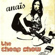 the cheap show anais