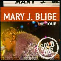 Mary J Blige - Tour