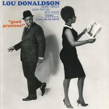 lou donaldson good gracious