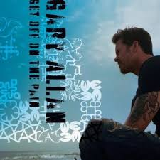 Gary Allan - I Just Got Back From Hell