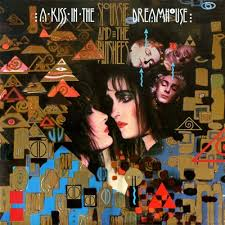 Siouxie And The Banshees - Kiss In The Dreamhouse