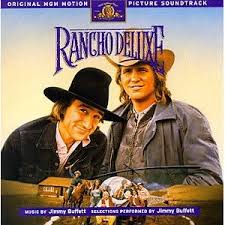 Jimmy Buffett - Rancho Deluxe Original Motion Picture Soundtrack