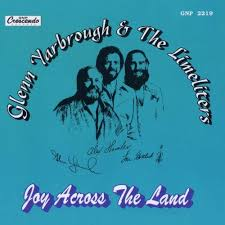 Glenn Yarbrough & The Limeliters - Joy Across The Land