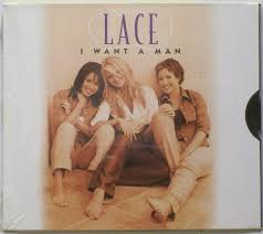 Lace - I Want A Man