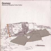 Gomez - Abandoned Shopping Trolley Hotline [Disc 1]