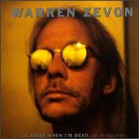Warren Zevon - I'll Sleep When I'm Dead