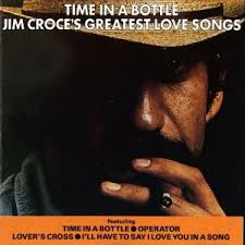 Jim Croce - Simply The Best: Time In A Bottle: His Greatest Hits