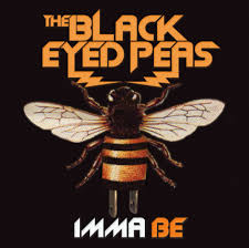 Black Eyed Peas - Imma Be