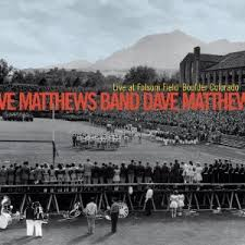 Dave Matthews Band - Live At Folsom Field: Boulder, Colorado (disc 1)