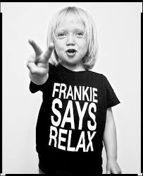 frankie says relax don t do it
